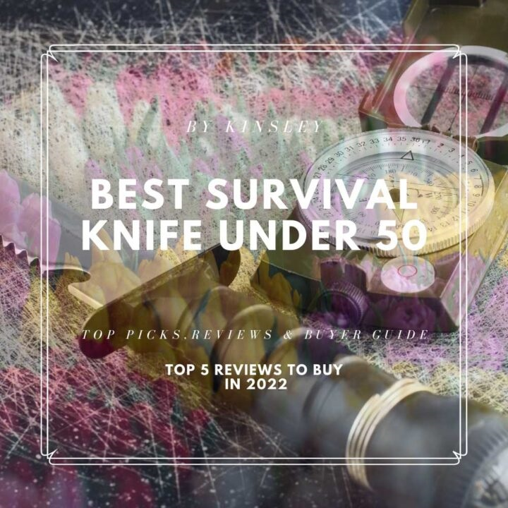 Best Survival Knife under 50 - Pre-Purchase Considerations