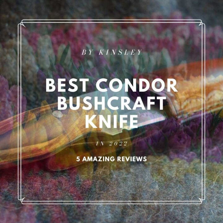 Best Condor Bushcraft Knife You Must Have In Your Camping [5 Reviews]